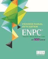 emergency nursing pediatric course enpc rh ena org Enpc Review enpc provider manual 4th edition