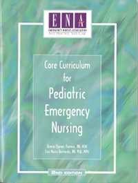 Core Curriculum for Pediatric Emergency Nursing, 2nd Edition